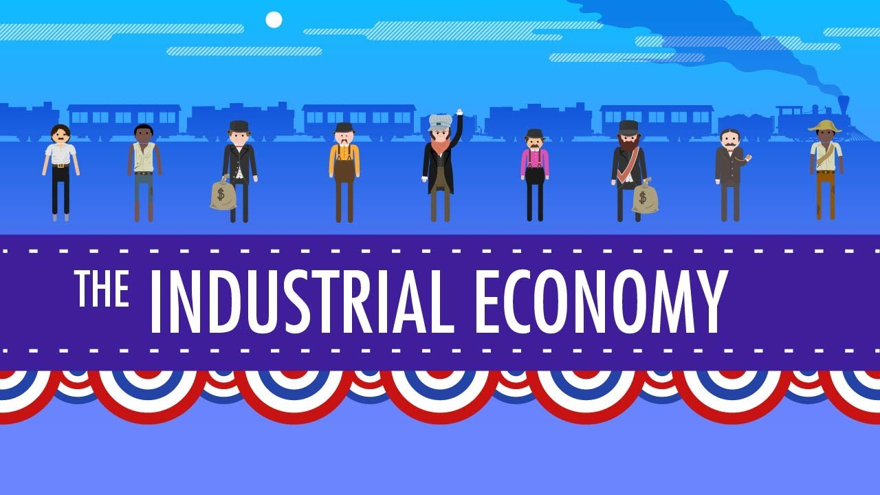 The Industrial Economy: Crash Course US History #23 - YouTube [ 720 x 1280 Pixel ]