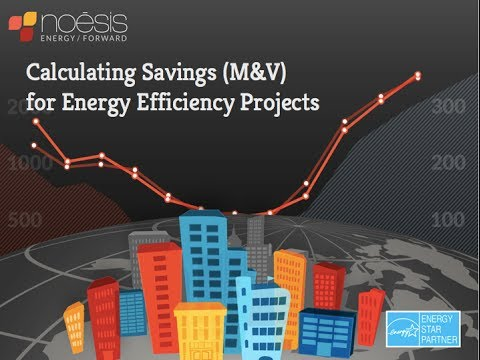 Calculating Savings (M&V) for Energy Efficiency Projects