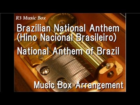 Brazilian National Anthem Hino Nacional BrasileiroNational Anthem of Brazil Music Box