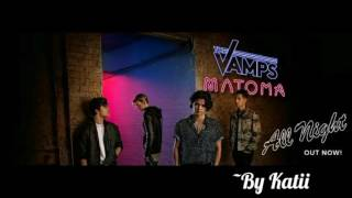 All Night — The Vamps ft. Matoma (Español)