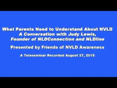 Nld And Families >> What Parents Need To Understand About Nvld A Conversation With Judy