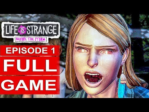 LIFE IS STRANGE BEFORE THE STORM Episode 1 Gameplay Walkthrough Part 1 FULL GAME - No Commentary
