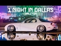 One Night in Dallas | HALCYON