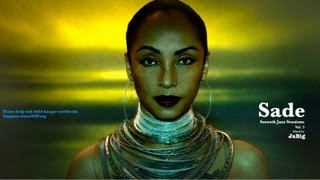 Sade Playlist Mix by JaBig - Smooth Jazz Music Sessions