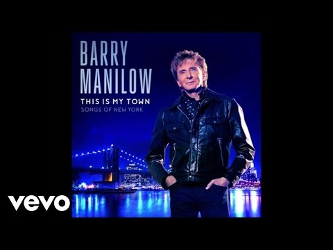 Barry Manilow - This Is My Town (Audio)