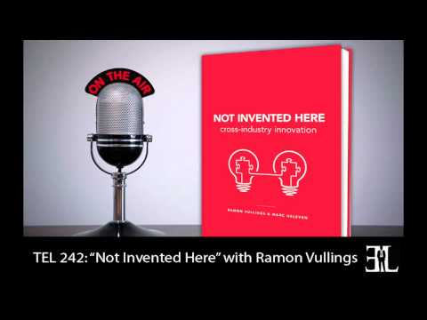 Not Invented Here with Ramon Vullings TEL 242