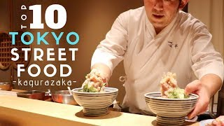 Japanese Street Food Top 10 at Kagurazaka Tokyo | Secret Kaisendon Sashimi Rice Bowl