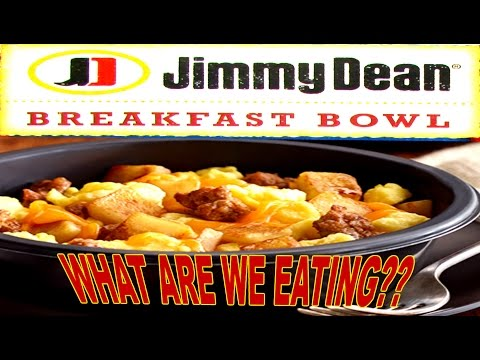 Jimmy Dean Breakfast Bowls  WHAT ARE WE EATING??  The Wolfe Pit
