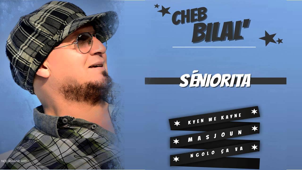 2011 CHEB BILAL TÉLÉCHARGER SENORITA ALBUM
