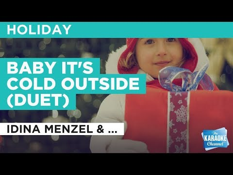 Baby It's Cold Outside (Duet) in the style of Idina Menzel & Michael Bublé | Karaoke with Lyrics Mp3