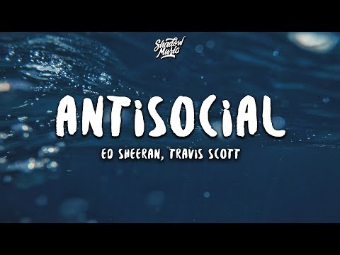Download Lagu  Ed Sheeran, Travis Scott - Antisocial s Mp3 Free