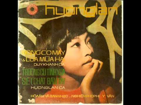 Hương Lan ( Lời Ru Tiếng Nhớ pre 1975)