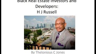 Black Real Estate Developer and Investors: H J Russell & Company