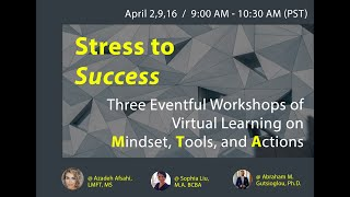 "Virtual Event - ""From Stress-to-Success"" - Taking Action"