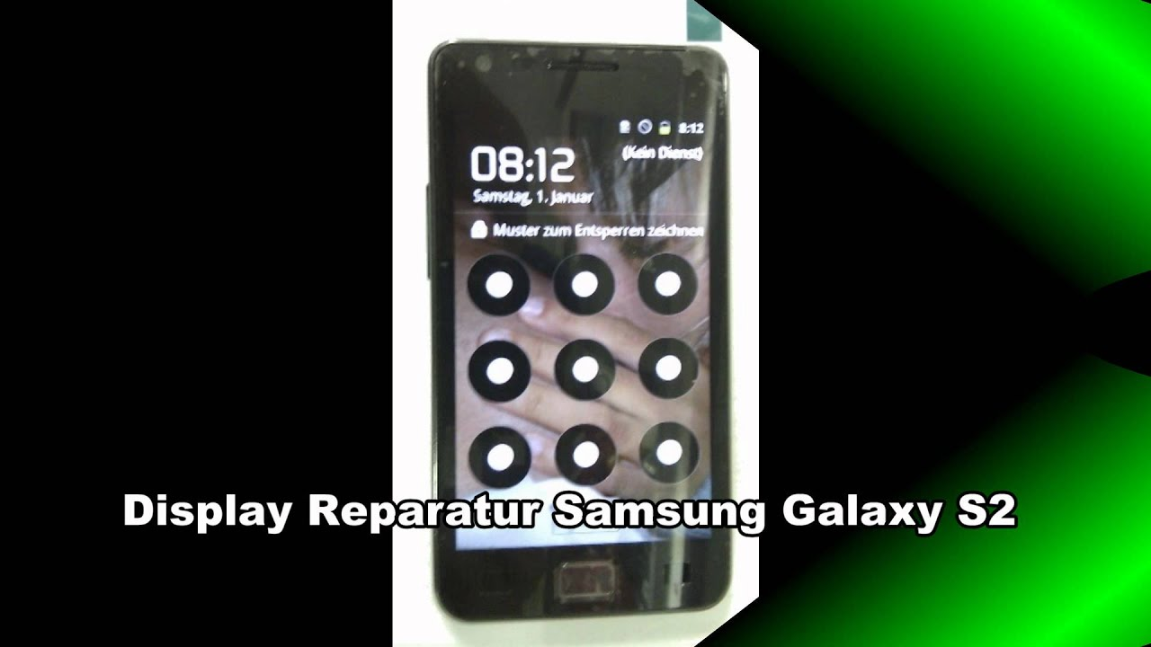 samsung s2 display reparatur youtube. Black Bedroom Furniture Sets. Home Design Ideas