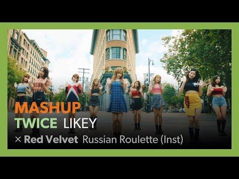 [MASHUP] TWICE - LIKEY / Red Velvet - Russian Roulette (Inst)