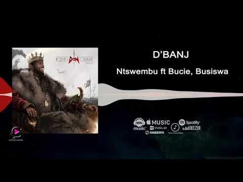 D'banj - Ntswembu ft Bucie, Busiswa [King Don Come 2017] - Audio