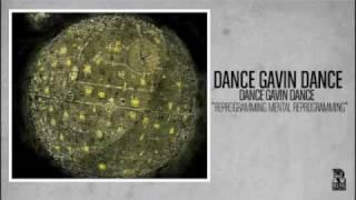 Dance Gavin Dance - Reprogramming Mental Preprogramming