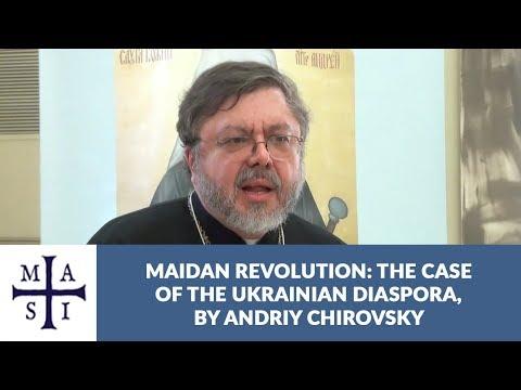 EuroMaidan: The Case of the Ukrainian Diaspora | Andriy Chirovsky