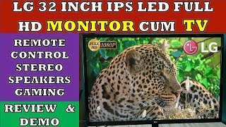 LG 32 inch Full HD IPS LED Monitor cum TV - Review and Demo