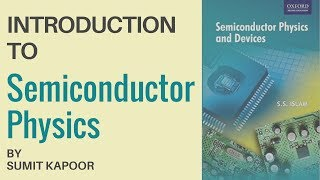 Learn About Semiconductor Physics In Hindi | Electronic Devices and Circuits By Sumit Kapoor