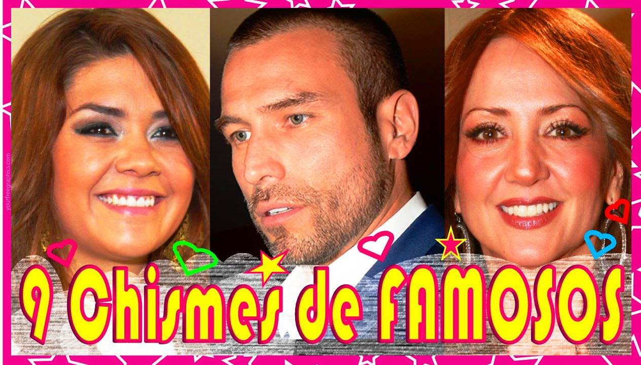 Image gallery los chismes de famosos for Noticias espectaculos famosos