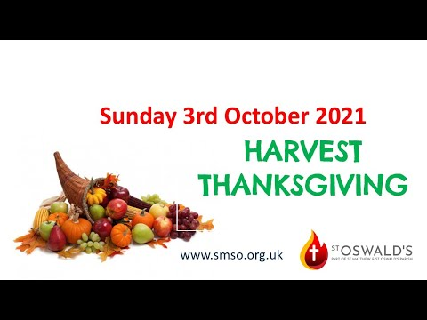 Harvest Thanksgiving All-Age 3 Oct 2021