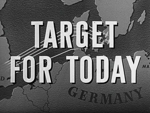 Target For Today 1944