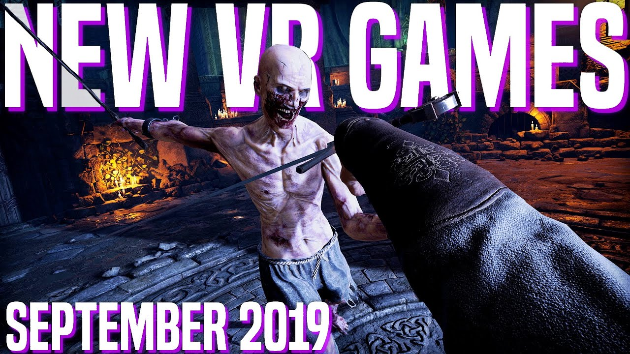 Top 10 New Vr Games To Play In September 2019 Youtube