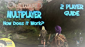 Outward CO-OP Multiplayer EXPLAINED and TIPS