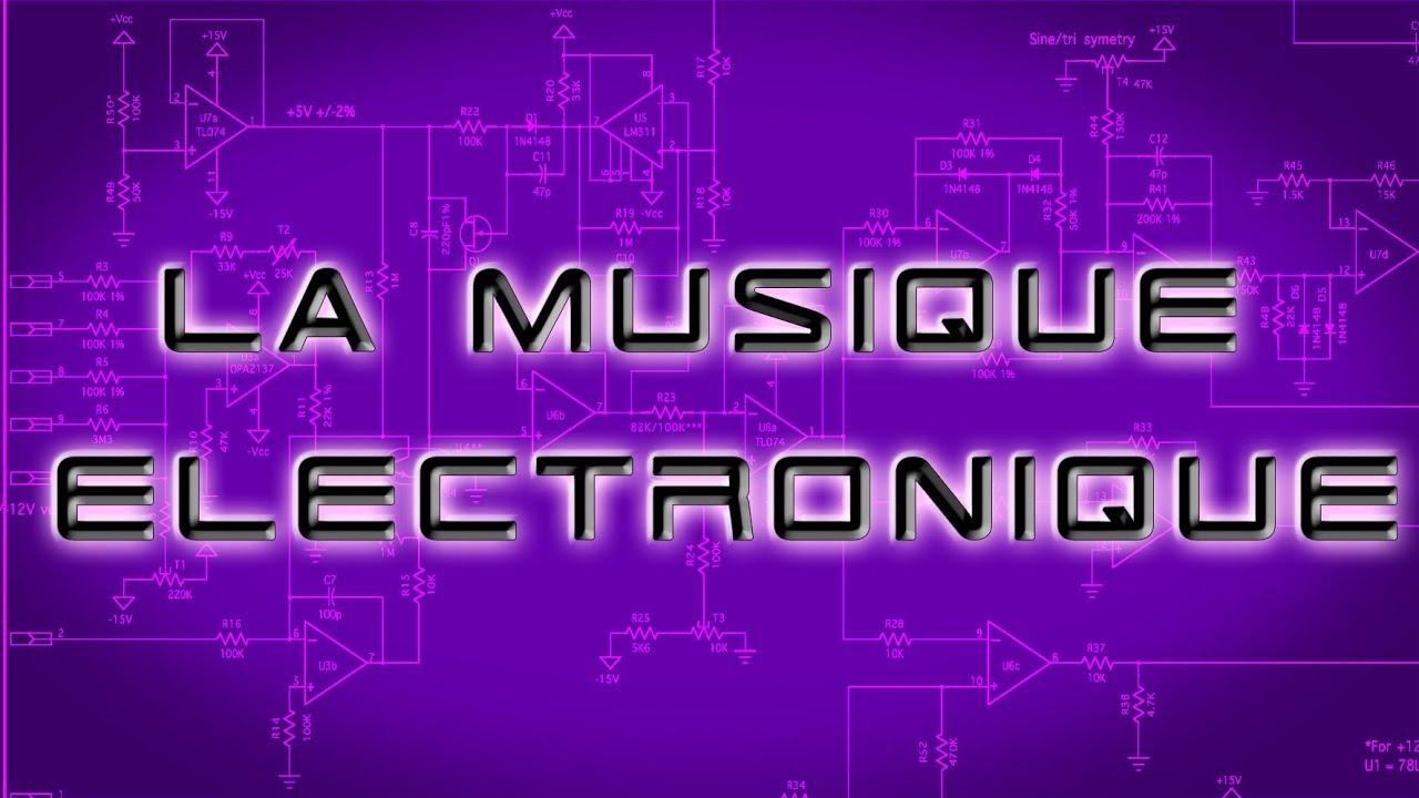 La Musique Electronique!