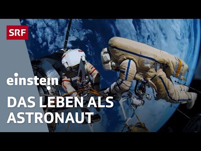 Astronaut im Weltall: Leben mit Schwerelosigkeit, Schwindel & Sport   NASA   SRF Einstein