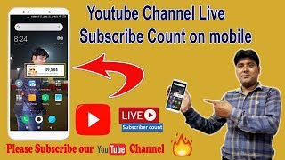 Youtube Channel Reail Time Subscriber Count on Mobile Screen || HIndi |