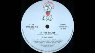 [My 80's Music Collection]  Sugar Shake - In The Night (Italo Disco 1986)