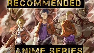 Top 20 Recommended Anime Series ( Part 1)
