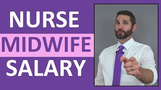 Nurse Midwife Salary Income | How Much Money Does a Nurse Midwife Make?