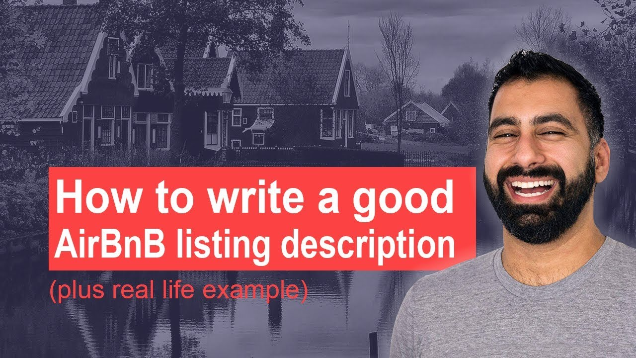 How to write a good AirBnB listing description (plus real life