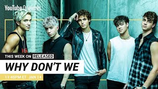 Why Don't We | RELEASED (Official Trailer)