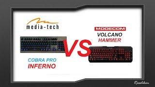 Media-tech Cobra Pro Inferno VS Modecom Volcano Hammer - Porównanie tanich klawiatur mechanicznych