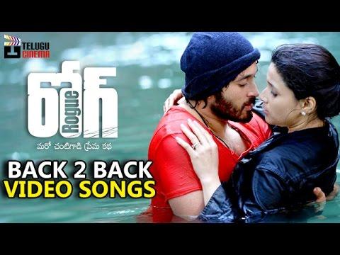 Rogue Telugu Movie Back 2 Back Video Songs   Ishan   Mannara Chopra   Angela   Puri Jagannadh