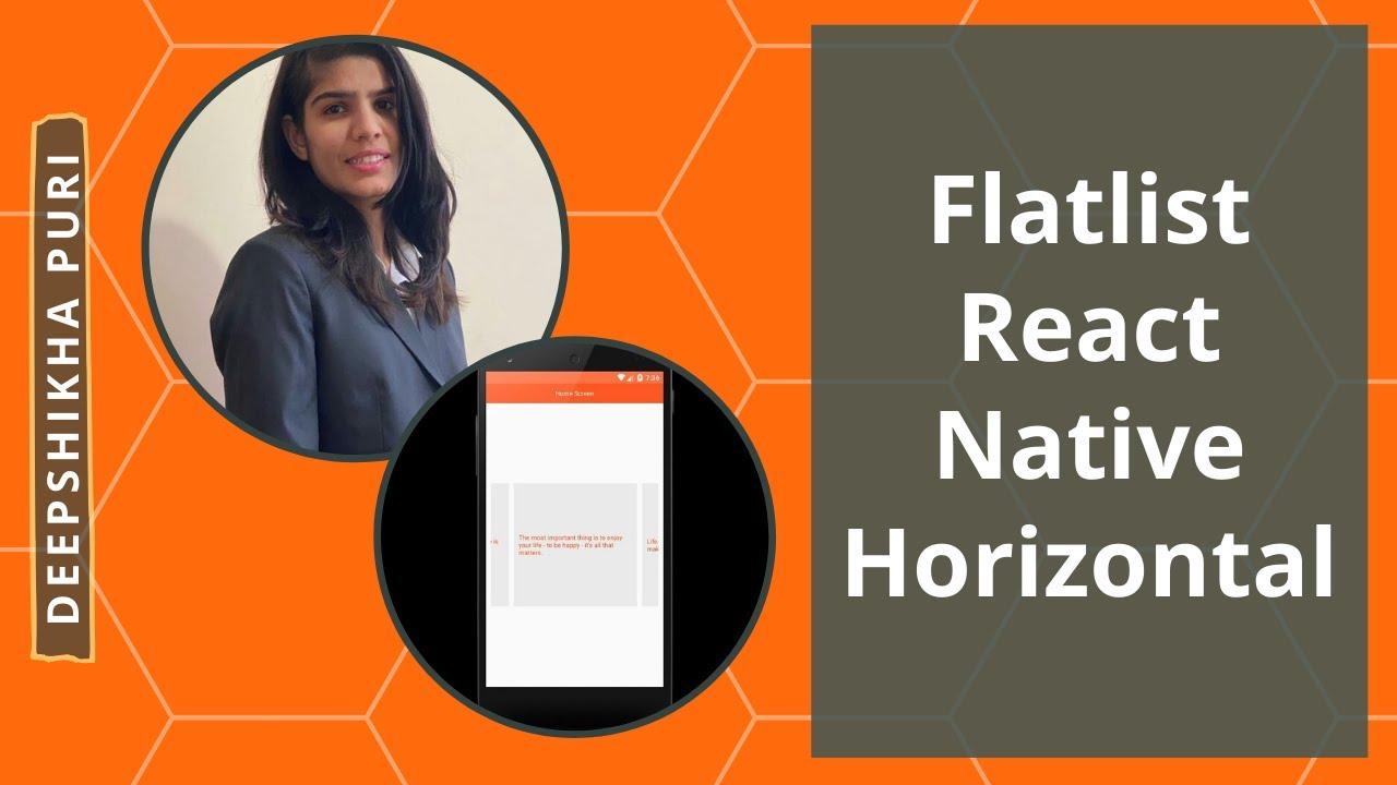 Flatlist React Native Horizontal - Deepshikha Puri: Android