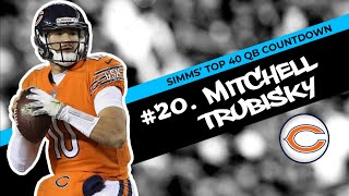 Chris Simms' Top 40 QBs: Mitchell Trubisky slides in at No. 20   Chris Simms Unbuttoned   NBC Sports