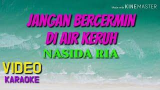 Jangan Bercermin di Air Keruh Nasida Ria video karaoke cover by bang Toyib