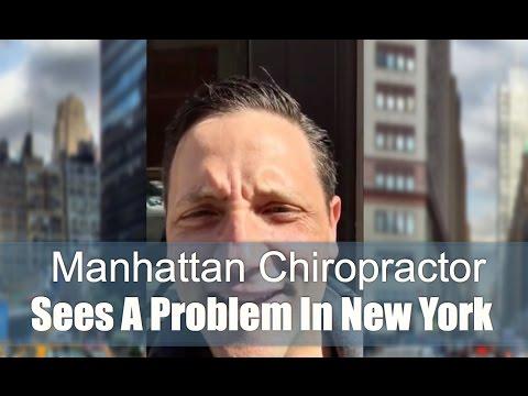 Manhattan Chiropractor Sees A Problem In New York!