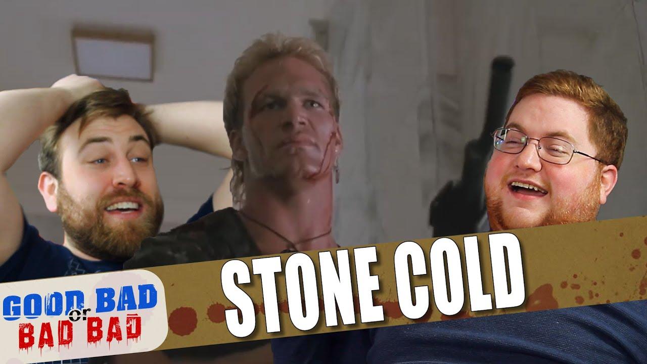 Stone Cold - Good Bad or Bad Bad #113