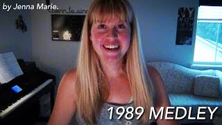 1989 Medley! (Taylor Swift)