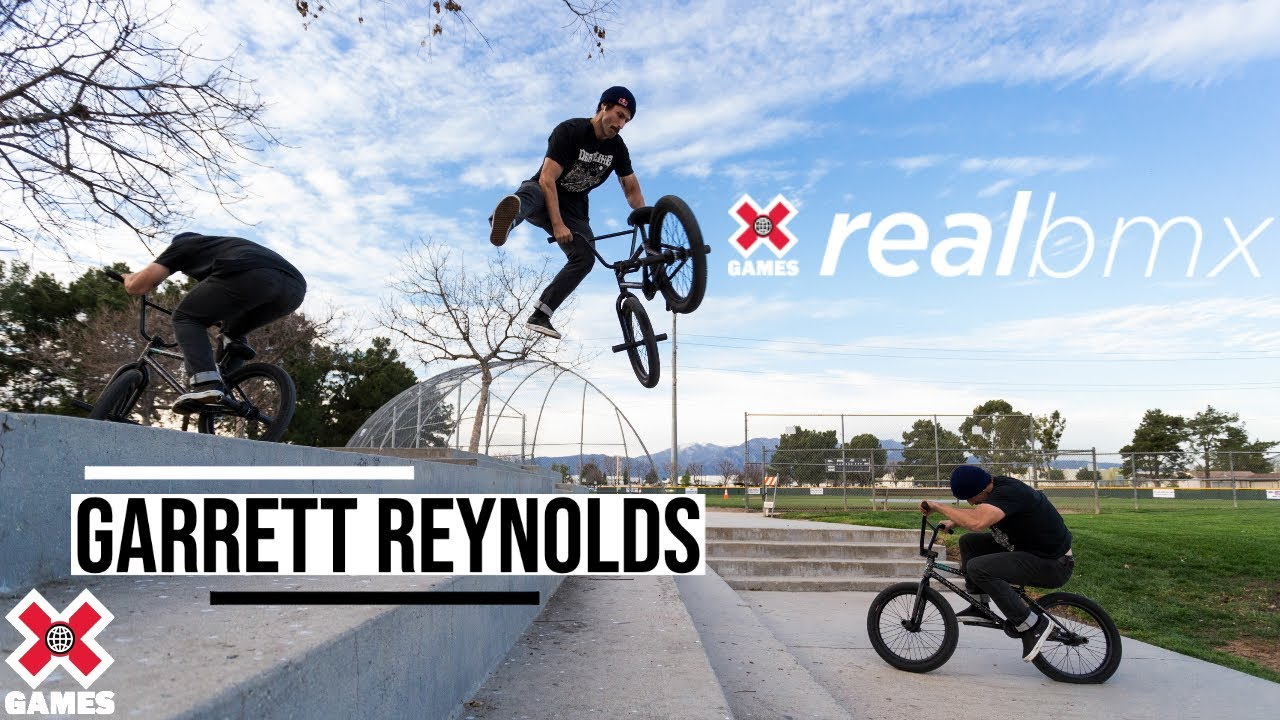Garrett Reynolds: REAL BMX 2020 | World of X Games