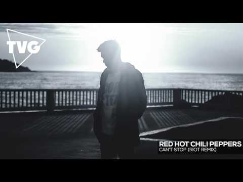 Red Hot Chili Peppers - Can't Stop (RIOT Remix)