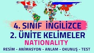4.SINIF İNGİLİZCE 2.ÜNİTE KELİMELER | NATIONALITY