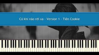 Có Khi Nào Rời Xa (Version 1) - (Bích Phương) Tiên Cookie (Piano Tutorial)